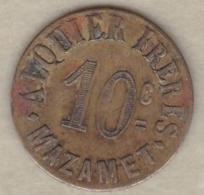 81. Tarn. Ville De Mazamet Alquier Frères. 10 Centimes 1917, En Laiton Rond - Monétaires / De Nécessité