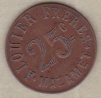 81. Tarn. Mazamet. Alquier Frères. On Les Aura ! 25 Centimes 1917, En Cuivre Rond - Monétaires / De Nécessité
