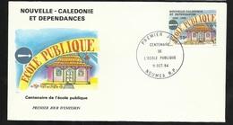 N.C.   Lettre Premier Jour Nouméa Le 11/10/1984 Le N°490  Centenaire De L'école Publique     TB Soldé ! - Briefe U. Dokumente