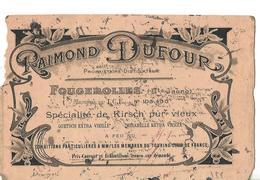 Buvard Raimond DUFOUR 70 Fougerolles / Distillateur / Kirsch, Quetsch, Mirabelle - Autres