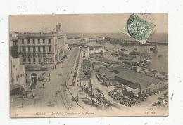 Cp,  ALGERIE ,  Alger ,  Le Palais Consulaire Et La Marine, Voyagée - Alger
