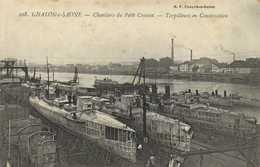 CHALON S SAONE  Chantiers Du Petit Ctreusot Torpilleurs En Construction RV - Chalon Sur Saone