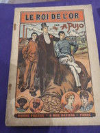 Le Roi De L'or , A. Pujo (cai104) - Livres, BD, Revues