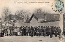 S1745 Cpa 18 Bourges - Fonderie De Canons, La Rentrée Des Ouvriers - Bourges