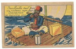 BON POINT PUBLICITAIRE - BANANIA - LE RADEAU- TBE - Reklame