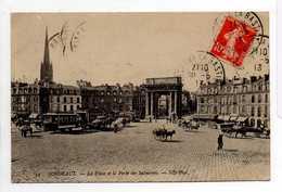 - CPA BORDEAUX (33) - La Place Et La Porte Des Salinières 1913 (belle Animation) - Photo Neurdein N° 34 - - Bordeaux