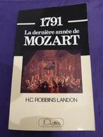 1791 La Dernière Année De Mozart (cai104) - Libros, Revistas, Cómics