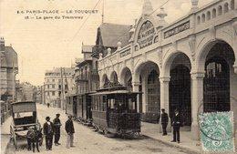 PARIS PLAGE  -  LE TOUQUET  -  La Gare Du Tramway - Le Touquet