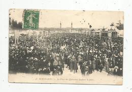 Cp, Commerce , Foires ,33 ,  BORDEAUX ,la Place Des QUINCONCES ,pendant La Foire, Voyagée 1913 - Ferias