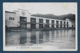 PORT VENDRES - La Gare Maritime - Port Vendres