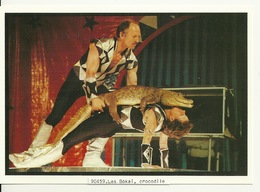 CIRQUE ACHILLE ZAVATTA / LES BOKAI ET LEUR CROCODILE - Circus
