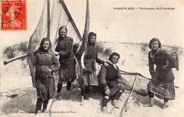 PARIS PLAGE  -  Pêcheuses De Crevettes - Le Touquet