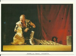 CIRQUE ACHILLE ZAVATTA / LES BOKAI ET LEUR CROCODILE - Cirque