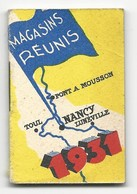 PETIT CALENDRIER ALMANACH - 1931 - MAGASINS REUNIS - NANCY - Kalender