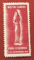 FIERA DI VICENZA 1949   MOSTRA LANIERA  ETICHETTA PUBBLICITARIA  ERINNOFILO - Cinderellas