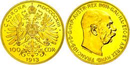 100 Kronen, 1913, Franz Joseph I., Fb. 507, Kl. Rf., Feine Kratzer Auf Dem Avers, Vz Aus PP.  VzausPP - Oesterreich