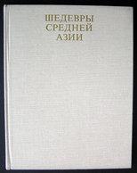 Russian Book Masterpieces Of Central Asia Photo Album 1986 - Books, Magazines, Comics