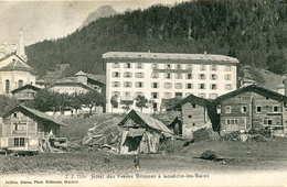 LOUECHE Les BAINS  = Hotel Des Frères Brûnner       642 - VS Valais