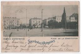 GREECE GRECE  Athens Place De La Constitution 1899 - Grèce