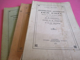 3 Fascicules/ Distribution Solennelle Des Prix/Lycée BUFFON/ORANGE Proviseur/Coueslant/CAHORS/ 1935-36-37         CAH190 - Diploma & School Reports