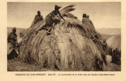 Afrique - Missions Du Sud-Afrique - La Construction De La Hutte Chez Les Zoulous - C 5654 - Afrique Du Sud