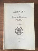 Annales Du Cercle Archéologique D'Enghien - 1988 - 272 Pag - Illustrations - Edingen Hainaut Henegouwen - Belgique