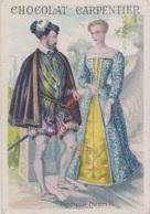 Chromos - Chromo Chocolat Carpentier - Histoire Costumes Epoque Roi Henri II - Nourrice Bébé - Cioccolato