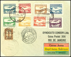 5 C. - 3 B. Flugpost Kpl. Auf Erstflugbrief Aus LA PAZ 30.JUL.30 Nach Rio De Janeiro Mit Allen Stempeln, Pracht, Katalog - Bolivien