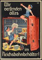 """Eisenbahn: Motivkarte """"Die Versenden Alles Im  Reichsbahnbehälter"""", Zwei Pimpfe Beim Einladen Des Behälters Mit Konserve - Ansichtskarten"""