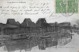 VIET- NAM -  1905 -  VILLAGE MALAIS SUR LE MEKONG - Viêt-Nam