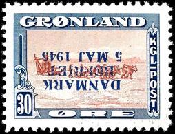 1945, 30 Ö. Befreiung Dänemarks Mit Kopfstehendem Aufdruck, Tadellos Postfrisch, Unsigniert, Sehr Seltene Marke, Auflage - Groenland