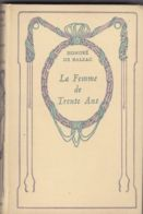 Balzac - Nelson - La Femme De Trente Ans - Libros, Revistas, Cómics
