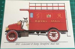 Royal Mail ~ 1912 ~ Leicester & Stony Stratford Mail Van - Trucks, Vans &  Lorries
