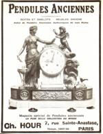 "PUB PENDULES ANCIENNES   "" CH. HOUR  ""   1913  ( 6 ) - Clocks"