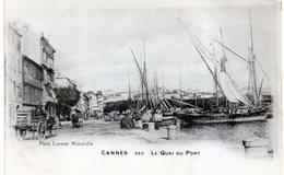 Cpa (06) Cannes - Le Quai  Du  Port  (très Belle Carte Ra...) - Cannes