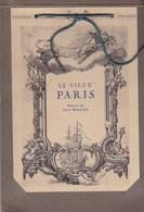 PARIS BLOC ALBUM LE VIEUX PARIS DE JEAN ROBIQUET 18 CARTES A L INTERIEUR COUVERTURE INTERCHANGEABLE EGLISE NOTRE DAME - Lots, Séries, Collections