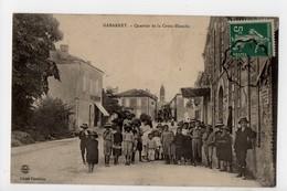 GABARRET - 40 - Landes - Quartier De La Croix Blanche - Gabarret