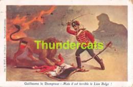 CPA ILLUSTRATEUR GUILLAUME LE DOMPTEUR MAIS IL EST TERRIBLE LE LION BELGE BELFORT CIRQUE CIRCUS - Patriotiques
