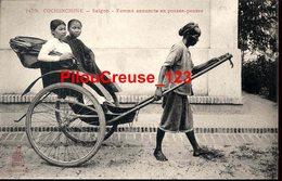 """VIETNAM - SAIGON - """" Femme Annamite En Pousse Pousse """" - Vietnam"""