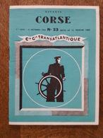Compagnie Générale Transatlantique 1963 N°33 - Départs Corse, Parcours, Tarifs, Bastia, Ajaccio, Calvi, Nonza, Propriano - France