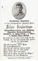 Kaspar SINGHARTINGER - Soldat 3.Jäger Regt., 4.Batl., 4.Masch. Gew. Komp. +1918 - Begraven DORMANS Bl.1-Gr.165 - 1914-18