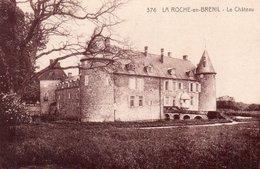 """LA ROCHE EN BRENIL """"Le Château"""" - Autres Communes"""