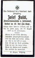 Josef FUIDL - Soldat Im 10. Res. Inf. Regt +1918 - 1914-18