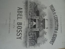 Rare Partition Ancienne GF Polka De L'exposition De Beauvais En  1885 Abel Bossy Gustave Moncomble - Scores & Partitions