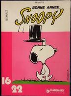 Schulz - Peanuts - Bonne Année SNOOPY - 16 / 22 - Dargaud N° 69 - ( 1979 ) . - Bücher, Zeitschriften, Comics