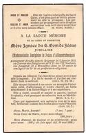 Doodsprentje Image Mortuaire - Adel Noblesse - Mère Ignace ( Josephine Le Jeune D'Allegeershecque ) Bruxelles 1915 - Décès