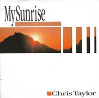 "Chris Taylor  ""  My Sunrise  "" - Vinyl-Schallplatten"