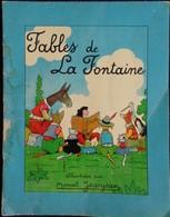 Fables De La Fontaine - Illustrées Par Marcel Jeanjean - La Maison Du Cahier . - Bücher, Zeitschriften, Comics