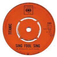 "Titanic  ""  Sing Fool Sing  "" - Vinyl-Schallplatten"