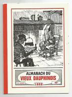 Calendrier 1989 - 90 Almanach Du Vieux Dauphinois D'annecy 7 Rue Paul Guiton, écrit Par Le Rédacteur Pub  10x13,4 Cm - Calendriers